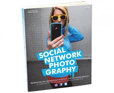 SOCIAL NETWORK PHOTOGRAPHY – Das Buch